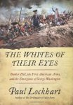 "Paul Lockhart's ""The Whites of Their Eyes"" on the Battle of Bunker Hill"