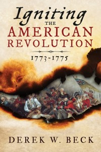 'Igniting the American Revolution: 1773-1775' book cover