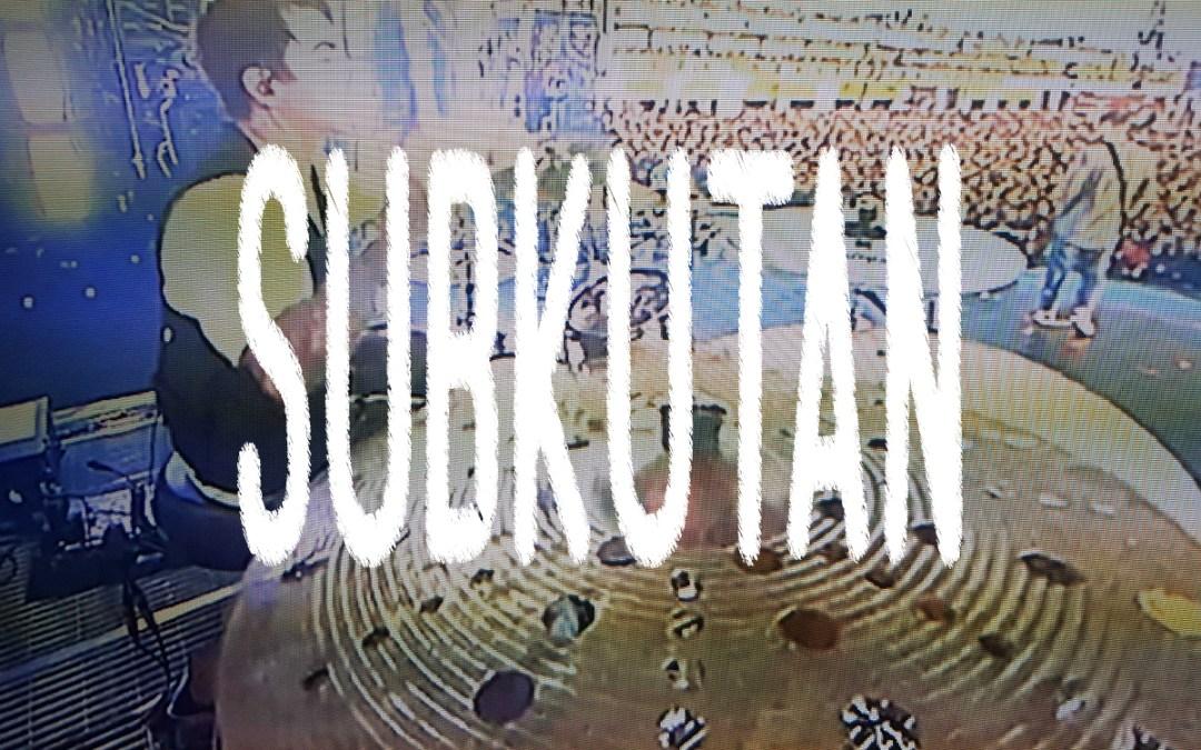 Subkutan – meine Tränen habt Ihr
