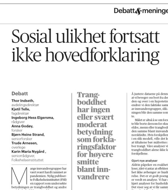 FHI-forskere fastholder i Aftenposten i dag at sosial ulikhet ikke er forklaringa på den høye utbredelsen av smitten og innleggelsene blant innvandrerne. De sjølerklærte innvandrervennene er ikke innvandrervennlige.