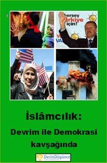 Dikkat Kitap: İslâmcılık, Devrim ile Demokrasi KavşağındaDikkat Kitap: İslâmcılık, Devrim ile Demokrasi Kavşağında