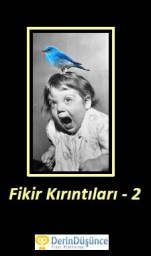 fikir-kirintilari-2 Ücretsiz kitap indirin77 kitap indirin Hatırat / Joseph Goebbels Büyüme / Growth / Croissance / نمو Fareler ve İnsanlar / John Steinbeck Agapi / Sarah Jio Ulysses / James Joyce Gerçek sonrası / Post-Truth / Post-vérité / عصر ما بعد الحقيقة Mrs. Dalloway / Virginia Woolf Siyasetname / Nizamü'l-Mülk Siracul Mülûk / Muhammed Bin Turtuşi Bir Silah Sistemi Olarak Para Amerika'da Demokrasi / Alexis de Tocqueville İslâmî devlet olur mu?