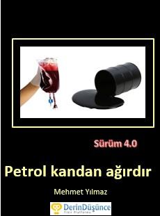Dikkat Kitap: Petrol kandan ağırdır güncellendi. Sürüm 4.0 yayında.