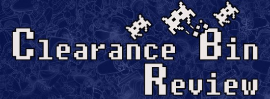 Clearance Bin Review