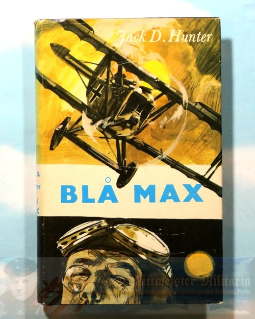 JACK D. HUNTER - BOOK - THE BLUE MAX (DEN BLÅ MAX) - Imperial German Military Antiques Sale
