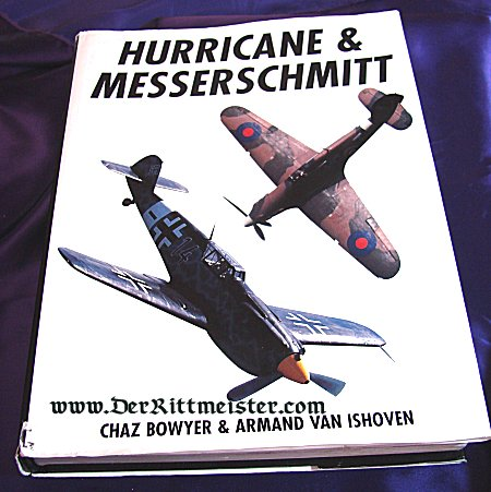 HURRICANE & MESSERSCHMITT by CHAZ BOYER & ARMAND VAN ISHOVEN - Imperial German Military Antiques Sale