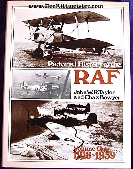 GERMANY - BOOK - PICTORIAL HISTORY OF THE RAF VOLUME ONE 1918-1939 - Imperial German Military Antiques Sale