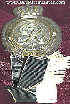 VETERAN'S BADGE - INFANTRIE-REGIMENT Nr 65 - Imperial German Military Antiques Sale