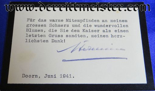 SIGNED THANK YOU CARD - KAISERIN HERMINE- CONCERNING KAISER WILHELM II'S DEATH - Imperial German Military Antiques Sale