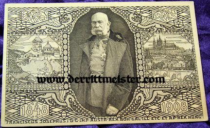 POSTCARD - KAISER FRANZ-JOSEF - AUSTRIA - 60th ANNIVERSARY - REIGN - Imperial German Military Antiques Sale