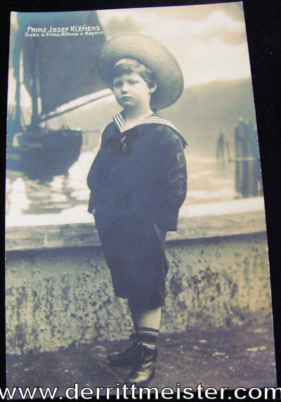 POSTCARD - BAVARIA'S PRINZ JOSEF KLEMENS - Imperial German Military Antiques Sale