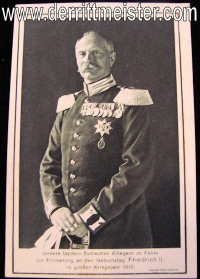 POSTCARD - BADEN'S GRAND DUKE FRIEDRICH II - Imperial German Military Antiques Sale