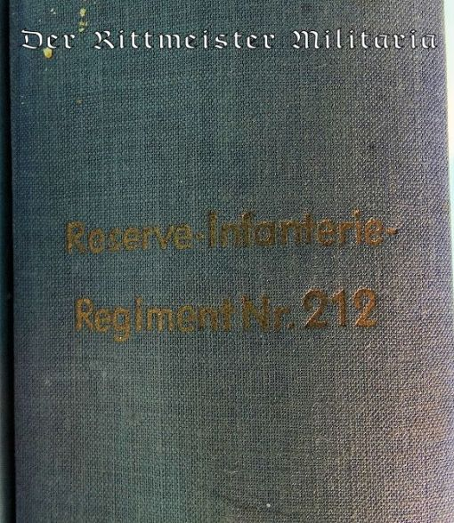 GERMANY - BOOK - REGIMENTAL HISTORY OF RESERVE-INFANTERIE-REGIMENT Nr 212 - Imperial German Military Antiques Sale