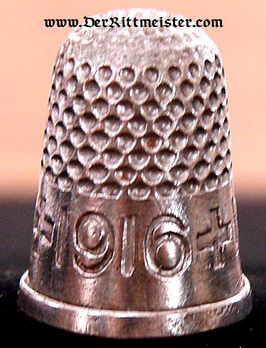 GERMANY - PATRIOTIC THIMBLE FROM THE TIME OF THE GREAT WAR - Imperial German Military Antiques Sale