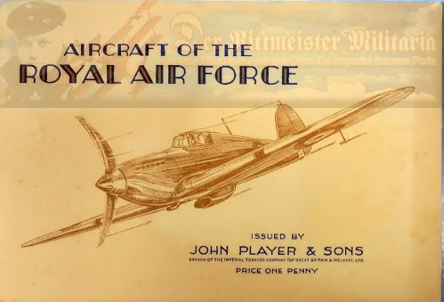 BOOK - THE AIRCRAFT OF THE ROYAL AIR FORCE - ISSUED BY JOHN PLAYER & SONS CIGARETTE COMPANY - Imperial German Military Antiques Sale
