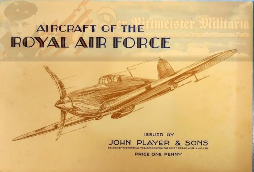 U.K. - BOOK - THE AIRCRAFT OF THE ROYAL AIR FORCE - ISSUED BY JOHN PLAYER & SONS CIGARETTE COMPANY - Imperial German Military Antiques Sale