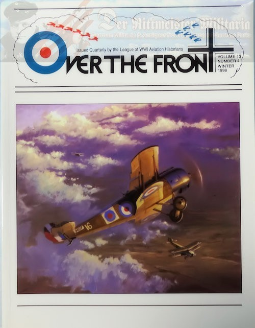 MAGAZINE - OVER THE FRONT: VOLUME 13, NUMBER 4 - LEAGUE OF WORLD WAR 1 AVIATION HISTORIANS. - Imperial German Military Antiques Sale