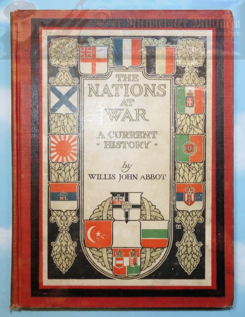 BOOK - THE NATIONS AT WAR - BY WILLIS JOHN ABBOT - Imperial German Military Antiques Sale