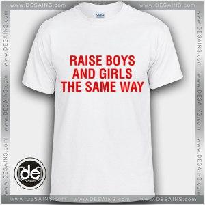 Tshirt Raise Boys and Girls The Same Way Tshirt mens Tshirt womens Size S-3XL