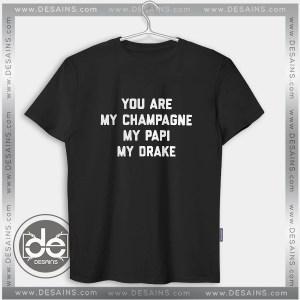 Buy Tshirt My champagne my papi my Drake Tshirt Womens Tshirt Mens