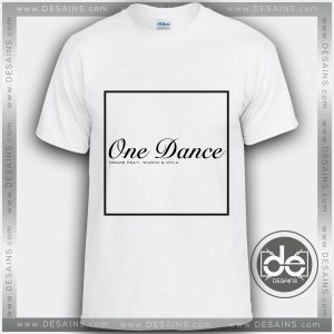 Tshirt Drake One Dance Cover Tshirt mens Tshirt womens Tees Size S-3XL