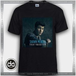 Buy Tshirt Shawn Mendes Treat You better Tshirt mens Tshirt womens