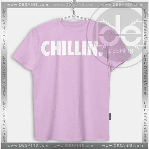 Buy Tshirt Chillin Me Tshirt mens Tshirt womens Tees size S-3XL