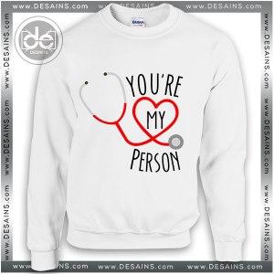 Buy Sweatshirt Youre My Person Sweater Womens Sweater Mens