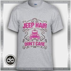 Buy Tshirt Jeep Hair Don't Care Tshirt Womens Tshirt Mens Tees size S-3XL