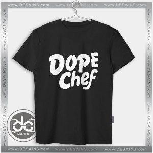 Cheap Tee Shirt Dress Dxpe Chef Dope Chef Tshirt