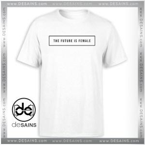 Tee Shirt The future is female Tshirt Womens Tee Shirt Size S-3XL