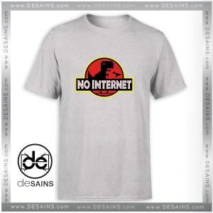 Cheap Graphic Tee Shirt Jurassic World No Internet T-Shirt Size S-3XL