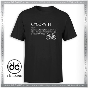 Cheap Tee Shirt Cycopath Noun Cycling Funny Design Tshirt Size S-3XL
