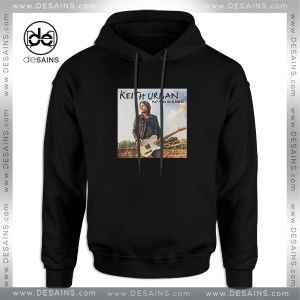 Buy Cheap Hoodie Keith Urban Put You In A Song Size S-3XL
