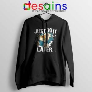 Buy Hoodie Snorlax Just Do It Later Cheap Hoodies Nike Pokemon Funny