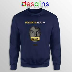 Sweatshirt Michael Jackson Innocent Facts Don't Lie People Do Navy Blue