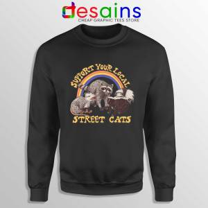 Buy Sweatshirt Street Cats Support Your Local Black Crewneck Sweater