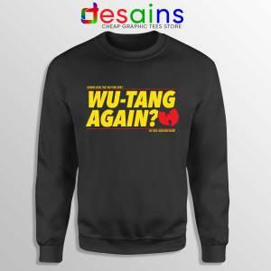 Cheap Sweatshirt Wu Tang Again and Again Sweater Adult Unisex