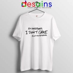 Tee Shirt I Don't Care Tshirt Ed Sheeran and Justin Bieber
