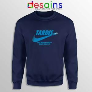 Just Wibbly Wobbly Timey Wimey Navy Sweatshirt Tardis Just do it Sweater