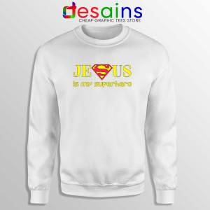 Superman Jesus Is My Superhero White Sweatshirt Christmas Sweater