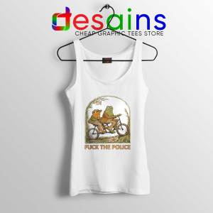 Tank Top Fuck The Police Tanks Frog And Toad Size S-3XL