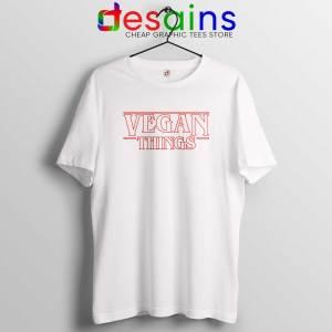 Vegan Things Stranger Things Tee Shirt Veganism Tshirt Netflix