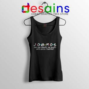 Buy Tank Top JOBROS The One Where The Band Gets Back Together