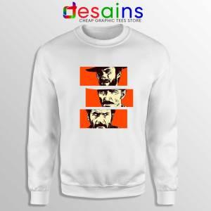 For a Few Dollars More White Sweatshirt Blondie, Angel Eyes, Tuco
