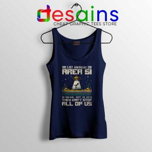 Fun 5K Run Area 51 Navy Tank Top Aliens They Can't Stop All of Us Tank Tops