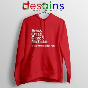 Derry Girls Netflix Red Hoodie Erin Orla Clare Michelle Cheap Hoodies