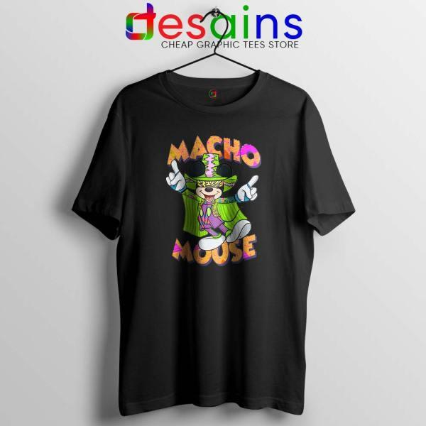 Macho Dig It Mickey Mouse Black Tshirt Macho Mouse Tees Shirts