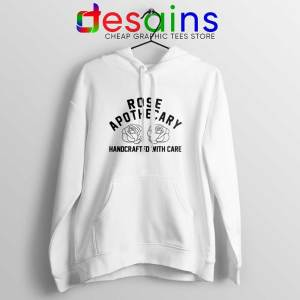 Rose Apothecary Handcrafted With Care Hoodie Schitt's Creek S-2XL