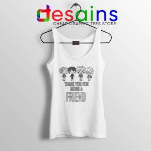 Thank You For Being A Friend Tank Top The Golden Girls Size S-3XL